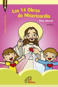Las 14 Obras De Misericordia Hijas De San Pablo