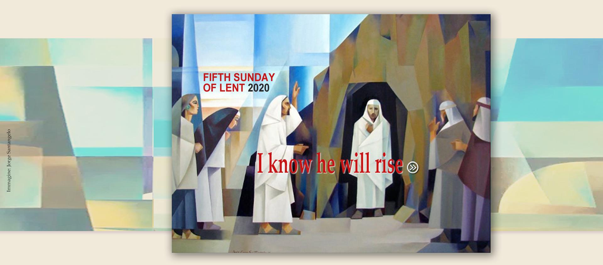 5 Sunday of Lent 2020