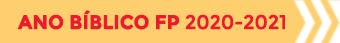 Ano Bíblico FP 2020-2021