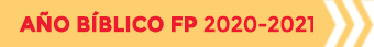 Año Bíblico FP 2020-2021