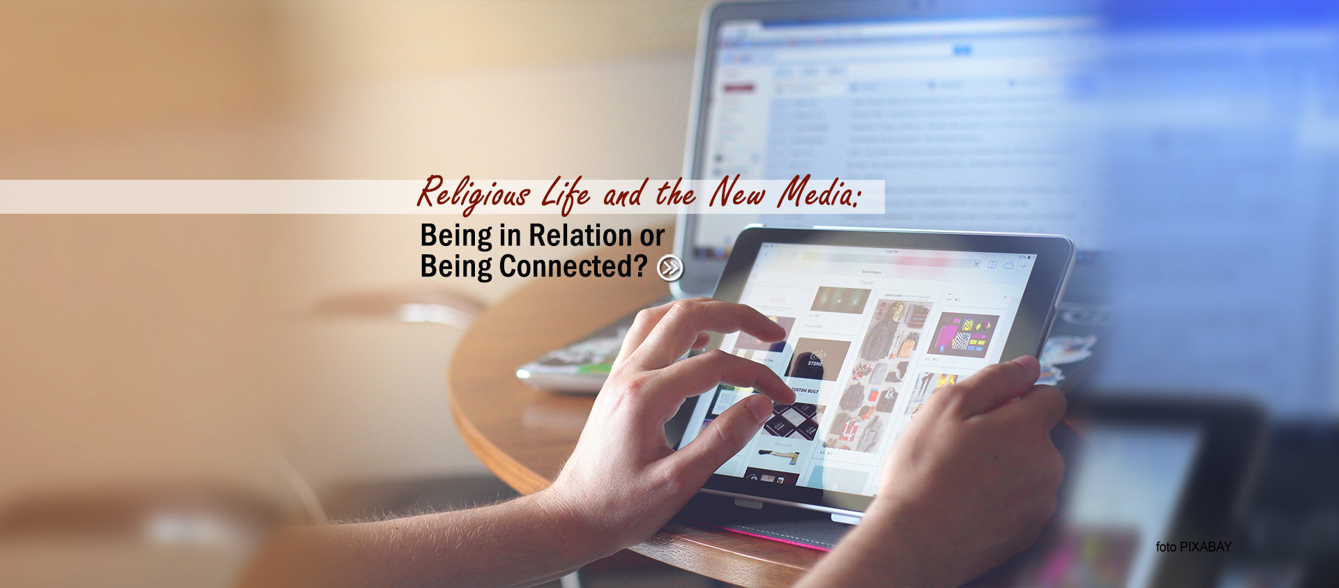 Religious Life and the New Media