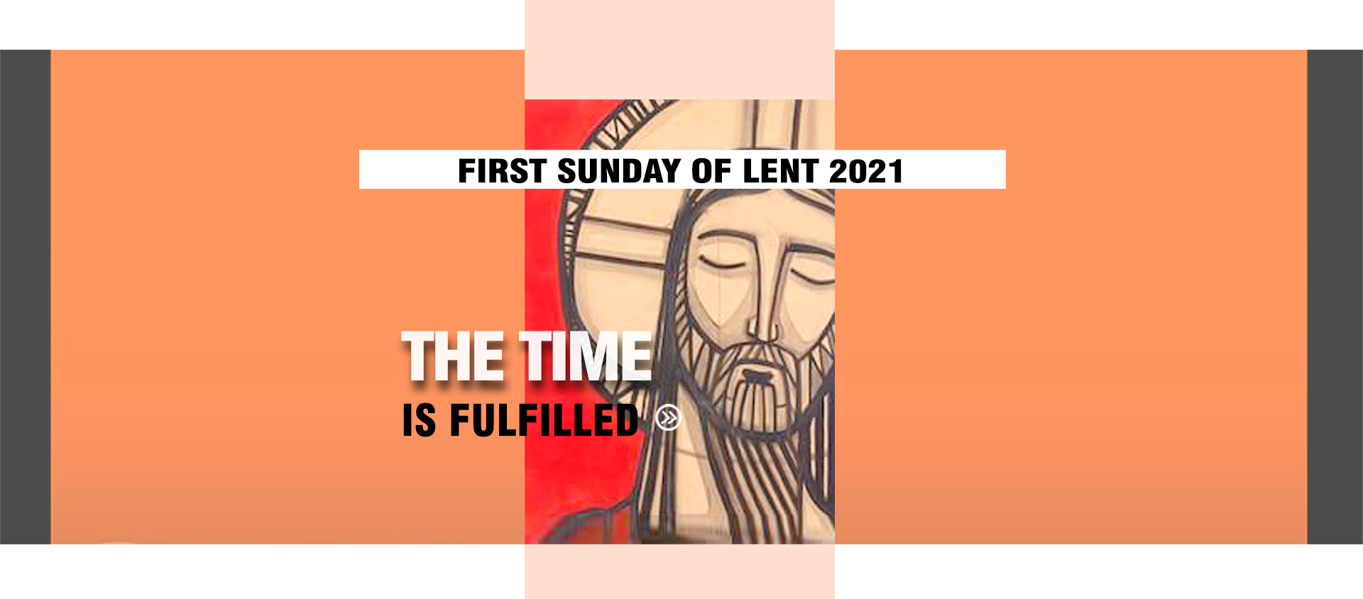 First Sunday of Lent 2021